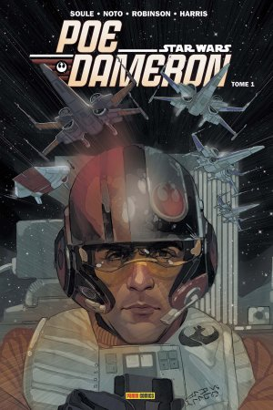 Star Wars : Poe Dameron - Tome 1 - Charles Soule et Phil Noto