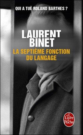 La septième fonction du langage - Laurent Binet