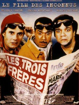 Les Trois Frères - Les Inconnus