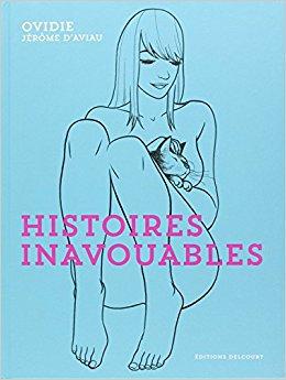 Histoires inavouables - Ovidie & Jérôme d'Aviau