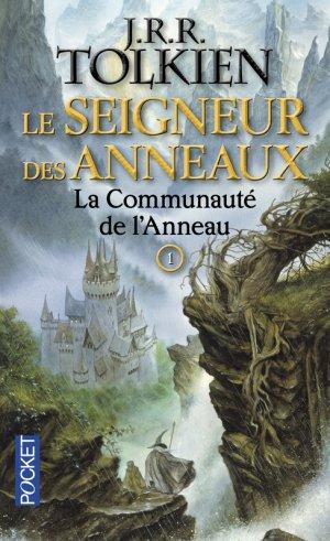 Le Seigneur des Anneaux - Tome 1 : La Communauté de l'Anneau - J.R.R. Tolkien