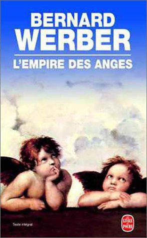 L'Empire des anges - Bernard Werber