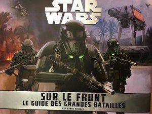 Star Wars - Sur le Front : Le Guide des Grandes Batailles - Daniel Wallace