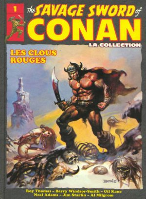 The Savage Sword of Conan - Tome 1 : Les Clous Rouges