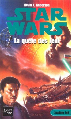 Star Wars - L'Académie Jedi - Tome 1 : La Quête des Jedi - Kevin J. Anderson