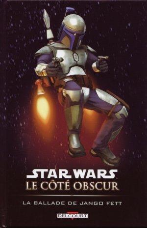 Star Wars - Le Côté Obscur - Tome 10 : La Ballade de Jango Fett