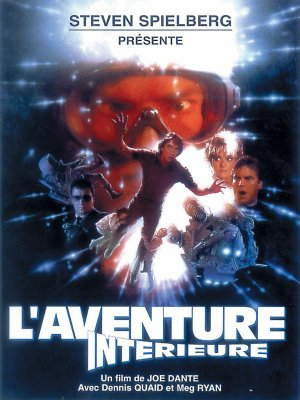 L'Aventure intérieure - Joe Dante