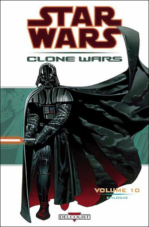 Star Wars - Clone Wars - Tome 10: Epilogue