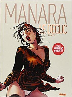 Le Déclic - Tome 3 -  Milo Manara