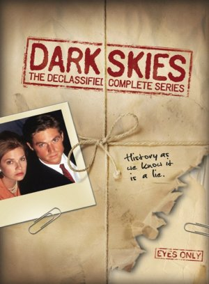 Dark Skies : L'Impossible Vérité