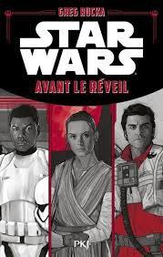 Star Wars - Avant le Réveil - Greg Rucka