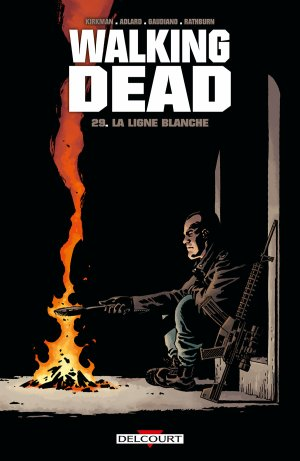 Walking Dead - Tome 29 : La ligne blanche