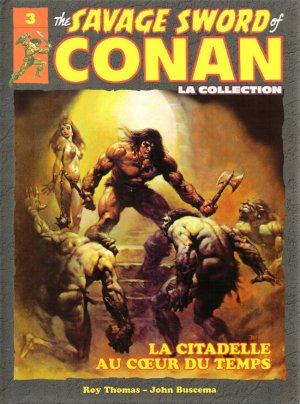 The Savage Sword of Conan - Tome 3 : La Citadelle au coeur du temps