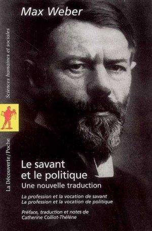 Le savant et le politique : La profession et la vocation de savant - Max Weber