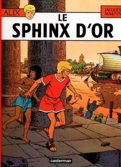 Les Aventures d'Alix - Tome 2 : Le Sphinx d'or