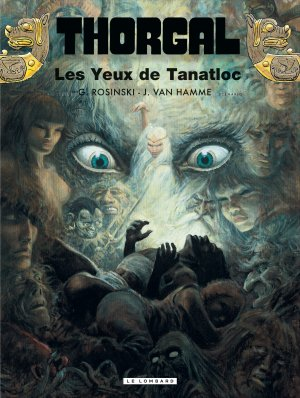 Thorgal - Tome 11 : Les Yeux de Tanatloc - Rosinski & Van Hamme
