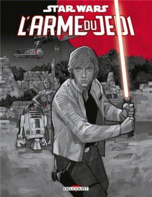 Star Wars - L'Arme du Jedi - Worley & Coleman