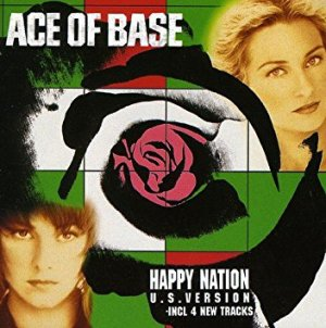 The Sign / Happy Nation  - Ace of Base