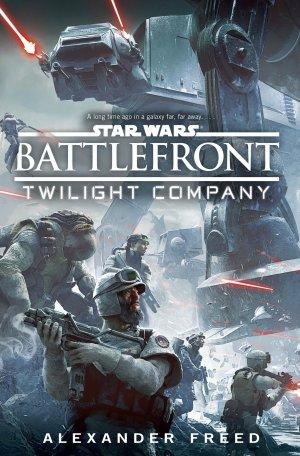 Star Wars - Battlefront : Twilight Company - Alexander Freed
