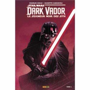 Star Wars - Dark Vador, le Seigneur Noir des Sith - Tome 1 : L'Elu - Soule & Giamuncoli
