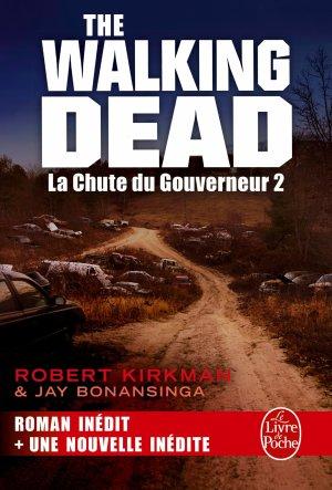 The Walking Dead  : La Chute du Gouverneur 2 - Kirkman & Bonansinga