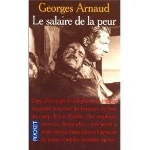 Le salaire de la peur - George Arnaud