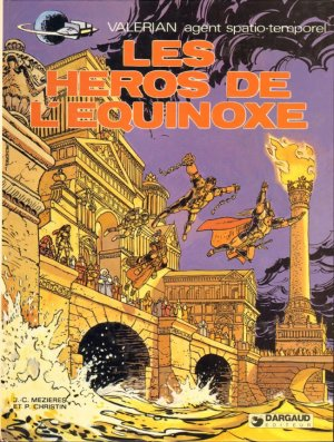 Valérian - Tome 8 : Les Héros de l'Equinoxe - Christin & Mézières