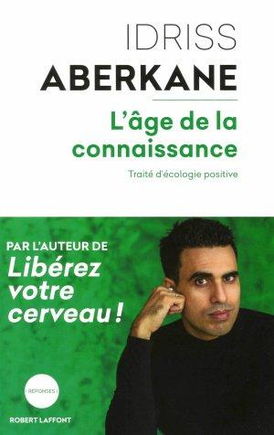 L'âge de la connaissance - Idriss Aberkane