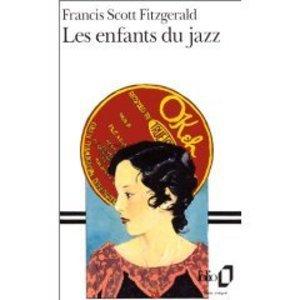 Les enfants du jazz - Francis Scott Fitzgerald