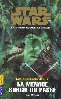 Star Wars - Les Apprentis Jedi - Tomes 1 & 2