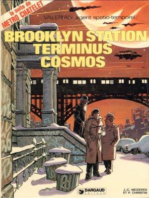 Valérian - Tome 10 : Brooklyn Station - Terminus Cosmos  - Christin & Mézières