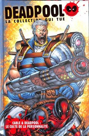 Cable & Deadpool : Le Culte de la Personnalité - Fabian Nicieza