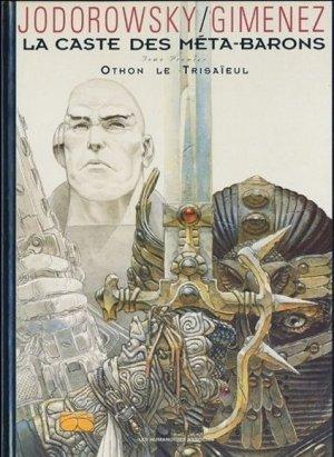 La Caste des Méta-Barons - Tome 1 : Othon le Trisaieul - Jodorowsky & Gimenez