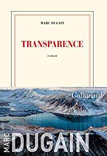 Transparence - Marc Dugain