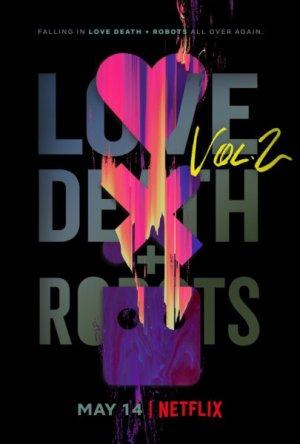 Love, Death + Robots - Volume 2