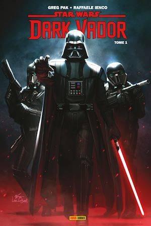 Dark Vador - Tome 1 : Le coeur sombre des Sith