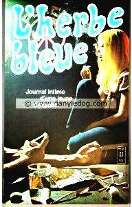 L'herbe Bleue : Journal intime d'une jeune droguée