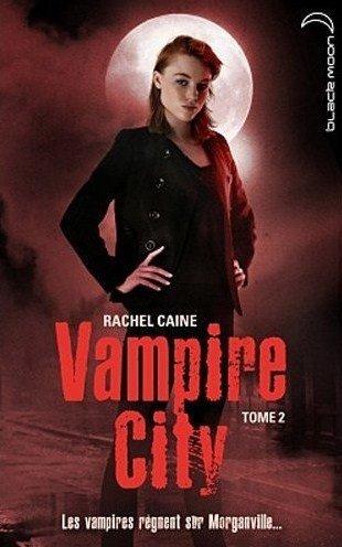 Vampire City tome 2: Danse macabre
