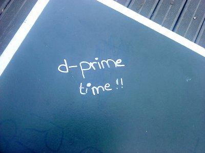 D-prime time