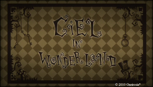 Ciel in Wonderland