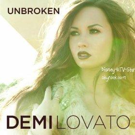 Le Single de DEMI LOVATO : Unbroken