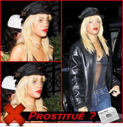 Rihanna sais fait prendre pour une prostitué !