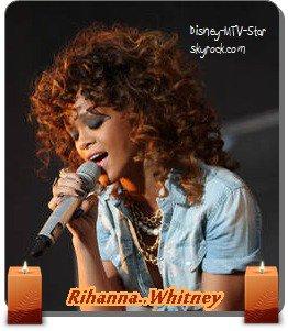 Rihanna : Elle a peur de finir comme Whitney Houston