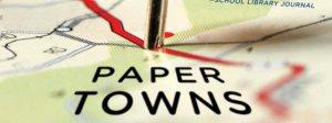 Paper Towns (ou la Face cachée de Margo)