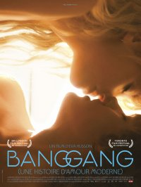 Bang Gang : Une Histoire d'amour moderne