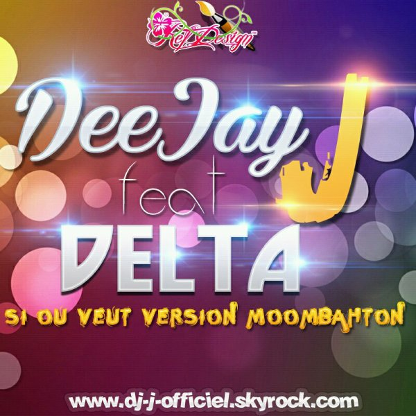 ALERTE ROUGE VOL 1 / DeeJay J Feat. Delta - Si Ou Ve Version Moombahton - Offishal Session Remix 2013 (2013)