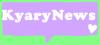 KyaryNews