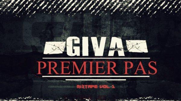 PREMIER PAS / Giva - Frappe avec le BIC feat Rezfa , Melki , Lil'Yass (2012)