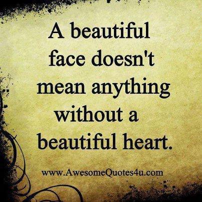La vrai beauté c'est la beauté du coeur