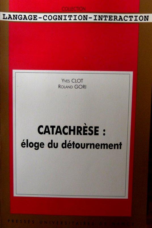 LE DETOURNEMENT CATACHRESTIQUE